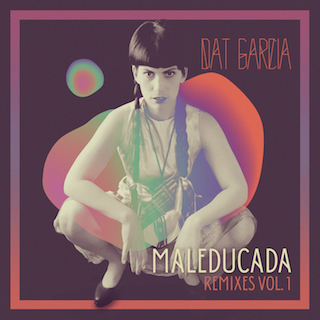 Maleducada Remixes Vol. 1